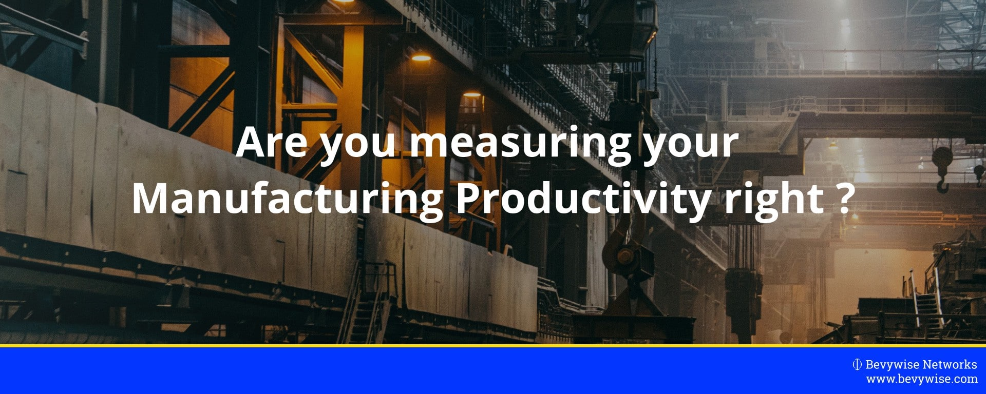 Manufacturing Productivity OEE